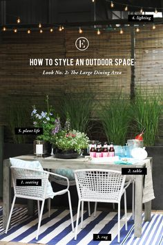 How to Style an Outdoor Space: The Large Dining Area #theeverygirl