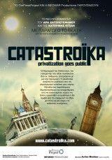 CATASTROIKA - Los creadores de Debtocracy analizan la privatización de los activos del estado.