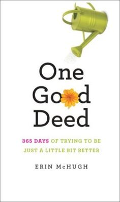 Erin McHugh's One Good Deed: A Promise and Path to Kindness | Everyday eBook