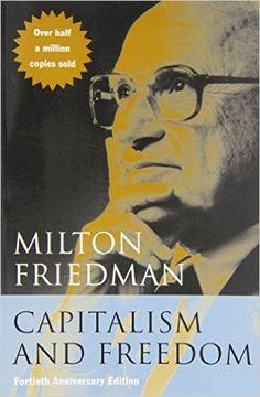 Amazon.com: Capitalism and Freedom: Fortieth Anniversary Edition (9780226264219): Milton Friedman: Books