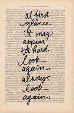 """""""At first glance it may appear too hard. Look again. Always look again."""" #motivational #quote #words #typography"""