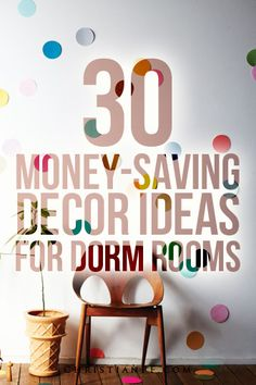 30 dorm room decor ideas - cheap ones! Keep your college life and budget on track, lookin' stylish.