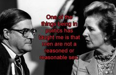 feminist sayings | Thatcher The Feminist Icon: 11 Powerful Quotes