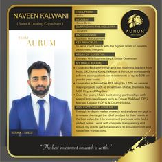 Meet Agent Naveen Kalwani, Our Sales & Leasing Consultant. #RealEstate #ExpertAgents #AurumRealEstate #AurumRealty #Dubai #PropertyConsultant #RealEstateAgents #Realtor #RealEstateBroker