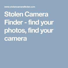 Stolen Camera Finder - find your photos, find your camera