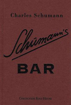 Schumann's Bar (von Charles Schumann) › Bücher und so. Restaurant Bar, Southern, Books, Bartender, Reference Book, Word Reading, Tips, Livros, Livres
