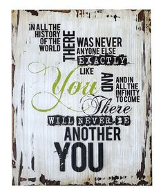 Yes! I kind of think every child (and adult) should read these words every day. :: wood wall hanging by Jozie B
