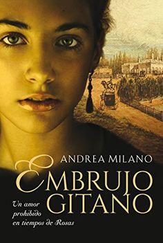 Descargar Embrujo gitano de Andrea Milano Kindle, PDF, eBook, Embrujo gitano…