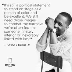 #LeslieOdumJr #inspiration #artsed #performerstuff Leslie Odom, Person Of Color, Theatre Quotes, Encouragement, Politics, Couple Photos, Memes, Inspiration, Couple Shots