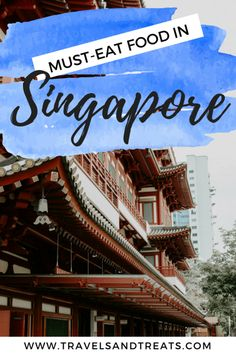 What to Eat in Singapore // Singapore Chinatown Food Tour: Things You Must Eat in Singapore