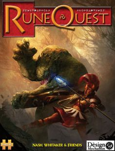 RuneQuest: I'd play it just for the cover alone.