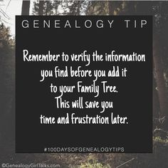 GENEALOGY TIP: Remember to verify the information you find before you add it to your family tree. This will save you time and frustration later. . . . #GenealogyTip #GenealogyTips #familyhistorytip #FamilyHistory #genealogy #genealogyadvice #familyhistorian #100daysofgenealogytips #genealogygirltalks #100genealogytips #QuickGenealogyTip