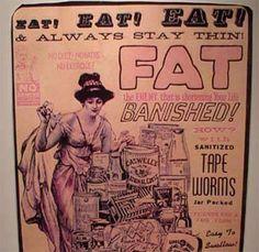 """Creí que era una leyenda. Publicidad para """"adquirir"""" una solitaria (T. solium, Tapeworm) en el intestino y no engordar. Eww."""