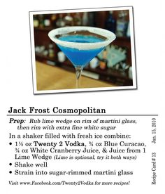 The Twenty 2 Jack Frost Cosmo: Combat the cold with this twist on the classic Cosmo that exchanges White Cranberry Juice for the common red stuff, and Blue Curacao instead of Triple Sec. Cosmo Cocktail, Cocktail Party Food, Cocktail Drinks, Martini Recipes, Cocktail Recipes, Drink Recipes, Christmas Cocktails, Holiday Cocktails, Vodka Cocktails