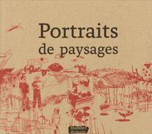 """Portraits de paysages - Collection """"Habiter demain"""" #3"""