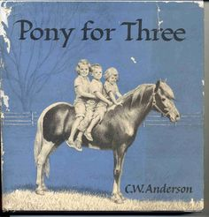 Read this a million times growing up and cried everytime Horse Books, Dog Books, Animal Books, Horse Story, Pony Rides, Horses And Dogs, All The Pretty Horses, Vintage Horse, Vintage Children's Books