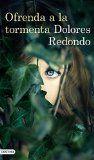 Ofrenda a la tormenta / Dolores Redondo  http://encore.fama.us.es/iii/encore/record/C__Rb2638504?lang=spi