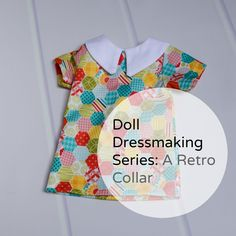 Doll clothes are often retro. Or classic. Or both. I thought a longer  sharper collar is both retro and classic. It's also simple to sew. The  pattern pieces will be in my next newlsetter.