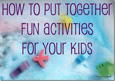 Helpful hints on putting together fun stuff for kids!  Do you sometimes struggle with finding a great activity for little ones?