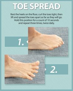 This foot exercise is called the toe spread. Rest the heels on the floor, curl the toes tight, then lift and spread the toes apart as far as they will go. Hold this position for a count of 10 seconds and repeat three times, twice daily for stronger feet. Facitis Plantar, Plantar Fasciitis Exercises, Toe Exercises, Foot Stretches, Foot Pain Relief, Mudras, Natural Headache Remedies, Feet Care, Physical Therapy