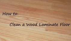 How to clean a wood laminate fkoor