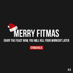 "Merry Fitmas! Enjoy the feast now, you will kill your workout later. Christmas Sale - 20% OFF: ""https://www.gymaholic.co/store """