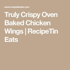 These crispy oven baked wings are EXTRA crispy and so easy to make. The skin is so shatteringly crisp, you will think these are deep fried! Crispy Oven Baked Chicken, Crispy Chicken Wings, Wings In The Oven, Oven Wings, Baked Buffalo Wings, Honey Garlic Sauce, Recipetin Eats, Recipe Tin, Chicken Wing Recipes