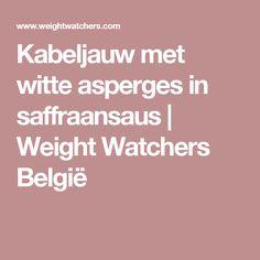 Kabeljauw met witte asperges in saffraansaus | Weight Watchers België