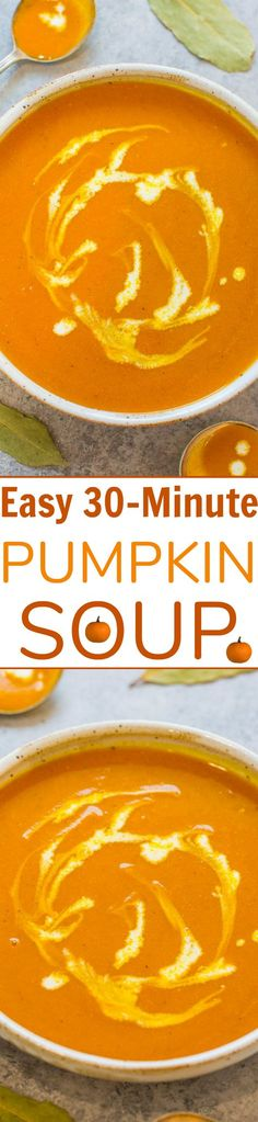 Easy 30-Minute Pumpkin Soup - Silky smooth, rich pumpkin flavor, and accidentally healthy!! Amazing depth of flavor for a FAST and EASY soup that's hearty and comforting without being heavy!!
