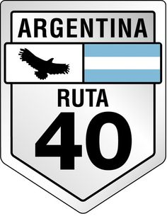 Logo of Ruta 40 Argentina Argentina Logo, In Patagonia, Ushuaia, Logo Sticker, Travel Scrapbook, Mendoza, Best Memories, Need To Know, Cool Photos