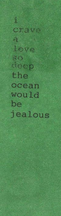 I have a love so deep the ocean is jealous
