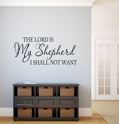 The LORD is my shepherd I shall not want Wall Decal PSALM 23:1 Wall Decal Scripture Vinyl Lettering Bible Verse Decal Religious Decor
