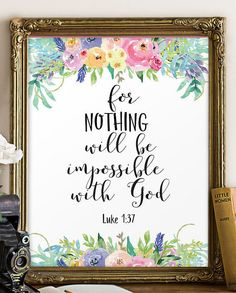 Bible verse art floral nursery decor - For nothing will be impossible with God - Luke 1:37 ________________________________________________________ This artwork is an INSTANT DOWNLOAD. You will receive digital files to print on your own. PRINTABLE SIZES INCLUDED You will receive a