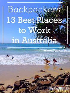 After 2 years of travelling and working in the land Down Under, here are the 13 best places I think there are to work in Australia on a working holiday visa {Big World Small Pockets}