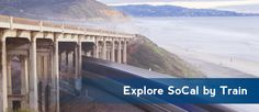 Travel SoCal by Train