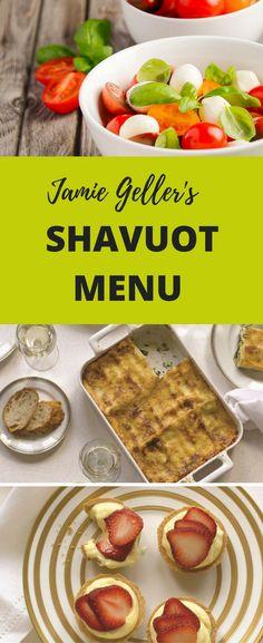 Super easy, simple Shavuot menu by Jamie Geller
