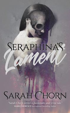 Seraphina's Lament (The Bloodlands, by Sarah Chorn - Released February 2019 New Books, Books To Read, Science Fiction Books, Sci Fi Books, Fantasy Books, Dark Fantasy, Book Recommendations, Book 1, Short Stories
