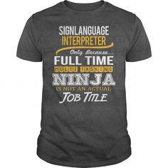 Awesome Tee For Sign Language Interpreter T Shirts, Hoodies, Sweatshirts. CHECK PRICE ==►…