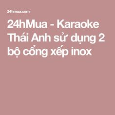 24hMua - Karaoke Thái Anh sử dụng 2 bộ cổng xếp inox
