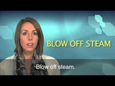 English in a Minute: Blow Off Steam - YouTube