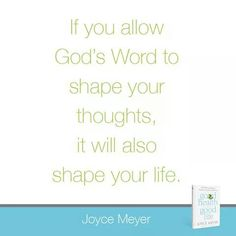Your thoughts shape your life!