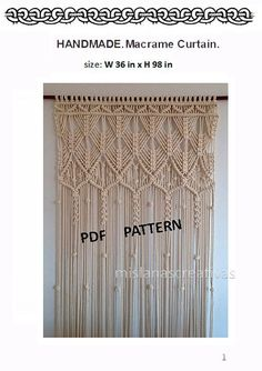 PDF pattern macramé curtain, size: W36 in x H98 in Material: cotton rope Quantity needed: 277 yards (253 m) of cord I offer a 2 PDF patterns, not the finished creation.  SKILL LEVEL: Intermediate You need cotton cord ( 8mm thick ) and wooden rod to make the curtain. Pattern includes 43 pages and 120 photos, made particularly step by step and very detailed, so that you could make the curtain easily. You need to know the basics of knitting knots: - Lark's Head (LH) - Overhand Knot (OH)…