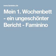 Mein 1. Wochenbett - ein ungeschönter Bericht - Faminino