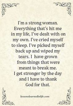 Lessons Learned in Life | I'm a strong woman.