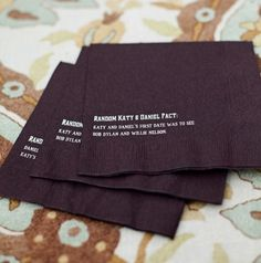 """""""Fun way to entertain your guests.  At each table place napkins with fun facts that they may not know."""""""