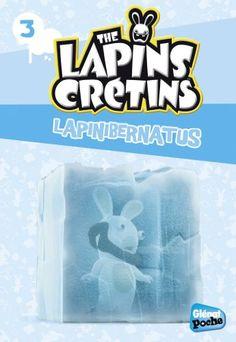 Glenat Poche - Les Lapins crétins T3 : Lapinibernatus de Fabrice Ravier