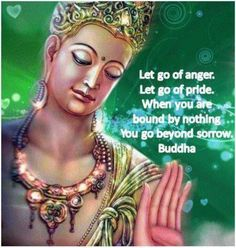 Let go of anger and let go of pride