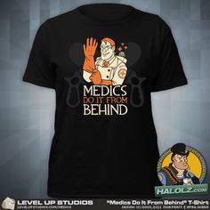 Medics Do It From Behind TF2 Ladies T-Shirt