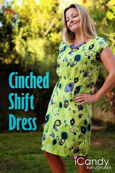 icandy handmade: Cinched Shift Dress