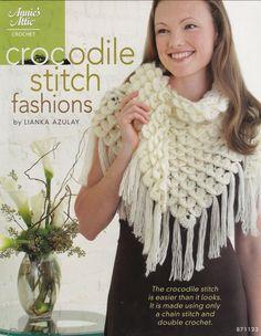 2011 Annie's Attic Crochet Crocodile Stitch Fashions by Lianka Azulay Pattern Book Shawl Hood Cap Wrist Warmer Beret Fingerless Gloves Hat by WonderlandShoppe on Etsy